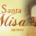 SANTA MISA DESDE PARROQUIA MARÍA AUXILIADORA